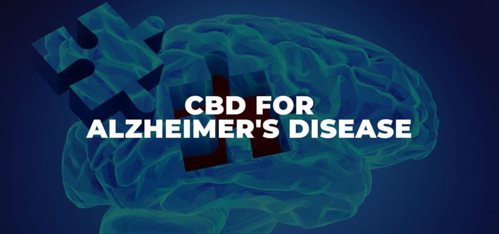 CBD for Alzheimer's Disease and Dementia